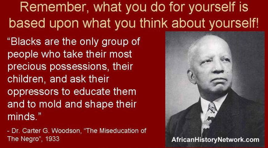 Dr. Carter G. Woodson Quote - AHN